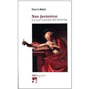 San Jerónimo : la espiritualidad del desierto
