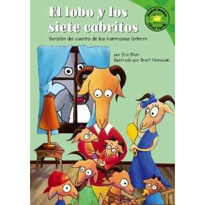 El Lobo Y Los Siete Cabritos/the Wolf And the Seven Little