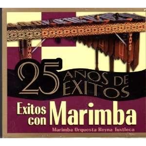 Exitos Con Marimba  25 Anos De Exitos Marimba Orquesta