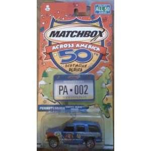 Matchbox Across America 50th Birthday Series Pennsylvania Chevy Tahoe