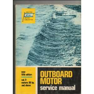 Outboard Motor Service Manual Vol. 2 (Motors 30 Hp and