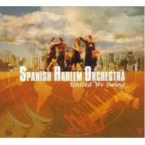 United We Swing (Dig) Spanish Harlem Orchestra Music