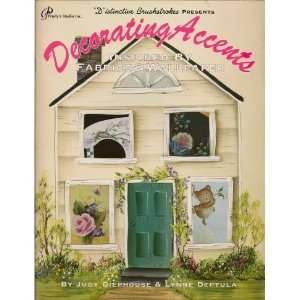 (Craft Book, Tole Painting): Judy Diephouse, Lynne Deptula: Books
