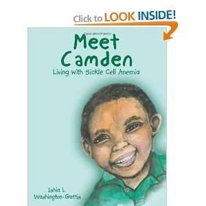 Meet Camden: Living with Sickle Cell Anemia [Paperback