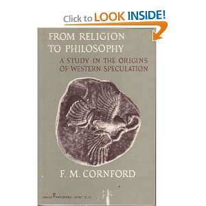 From religion to philosophy; A study in the origins of western