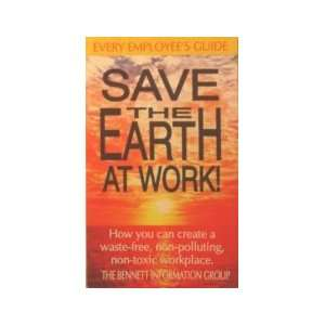Save the earth at work!: How you can create a waste free