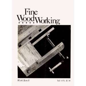 Fine Woodworking Magazine   Work Bench, Fall 1976 (Volume