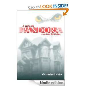 Caixa de Pandora (Portuguese Edition): Alexandre Lobão: