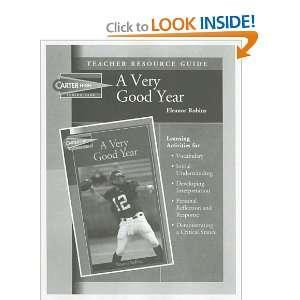 Very Good Year Teacher Resource Guide (Carter High Chronicles Senior
