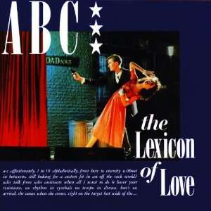 The Lexicon Of Love [Original recording remastered]