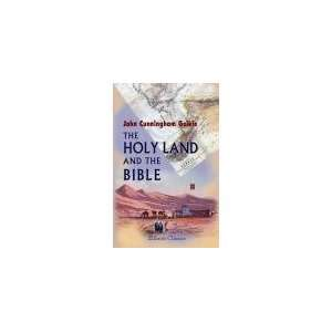 The Holy Land and the Bible. A book of Scripture illustrations