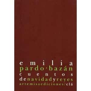CUENTOS DE NAVIDAD Y REYES (9788496374485): EMILIA PARDO