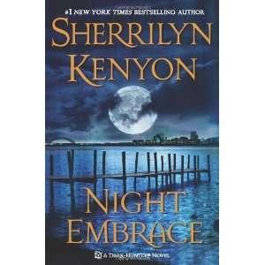 Night Embrace (Dark Hunters) [Hardcover] Sherrilyn Kenyon