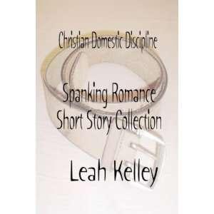 Christian Domestic Discipline Spanking Romance Short Story