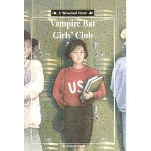 The Vampire Bat Girls Club (Silverleaf Novel