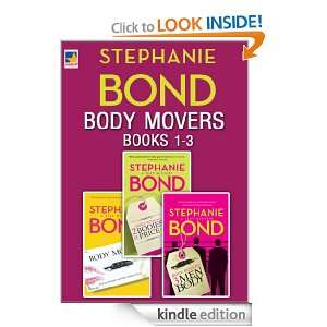 Body Movers books 1 3: Stephanie Bond:  Kindle Store