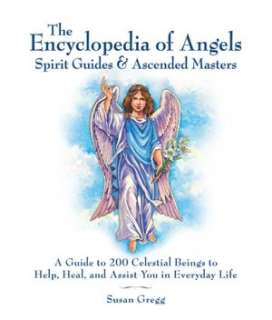 to 200 Celestial Beings to Help, Heal, and Assist You in Everyday Life