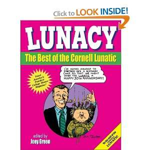 Lunacy: The Best of the Cornell Lunatic (9780977259038