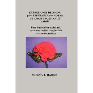 Expresiones de Amor Para Esperanza Con Notas de Amor y Poemas de Amor