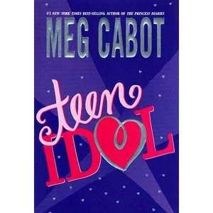 Teen Idol, Cabot, Meg Childrens Books