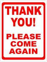 Thank You Please Come Again Sign Business Store Signs
