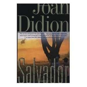 Salvador Publisher Vintage Joan Didion Books