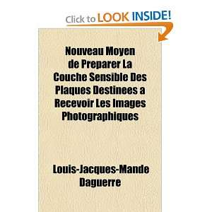 French Edition) (9781153746014) Louis Jacques Mandé Daguerre Books