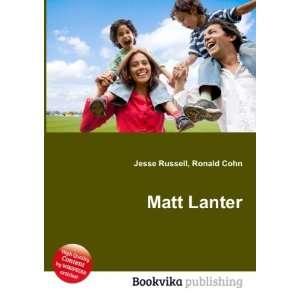 Matt Lanter [Paperback]