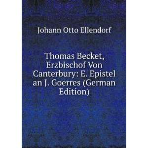 Thomas Becket, Erzbischof Von Canterbury E. Epistel an J