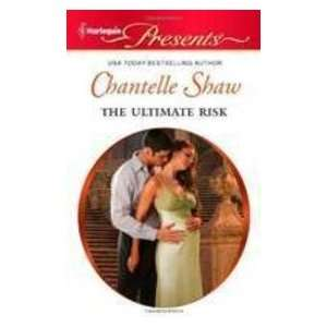 com The Ultimate Risk (#3004) (9780373130047) Chantelle Shaw Books
