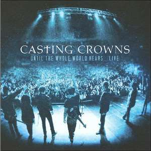 Whole World Hears Live (CD/DVD), Casting Crowns Christian / Gospel